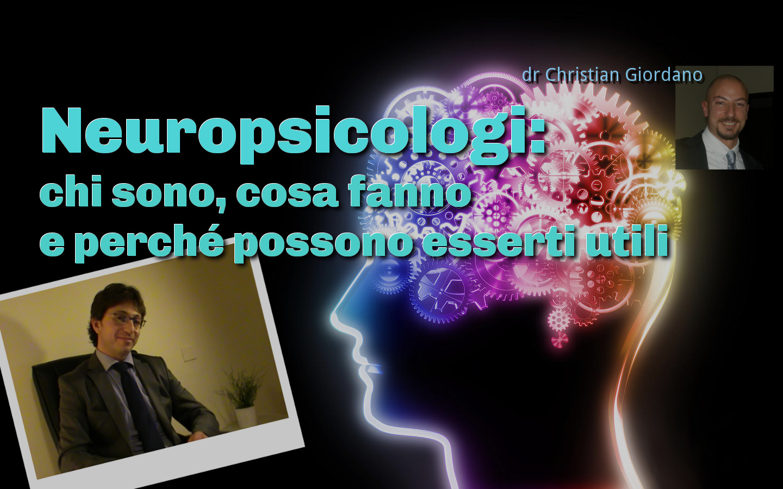 Neuropsicologi: una specializzazione utile o una distinzione superflua?